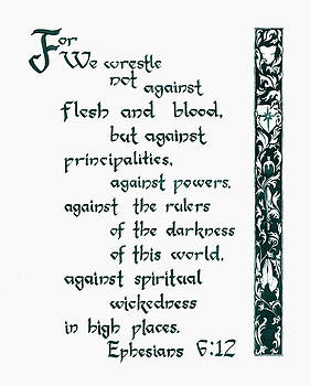 Ephesians Six Twelve by Crystal Newton