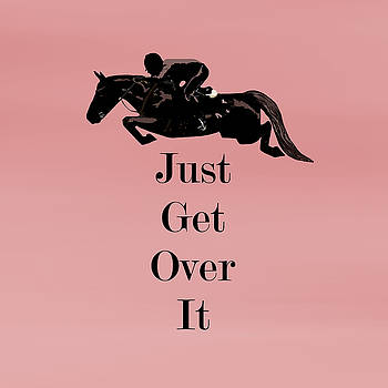 Just Get Over It Horse Jumper by Patricia Barmatz