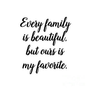 Every Family Is Beautiful by Janelle Tweed
