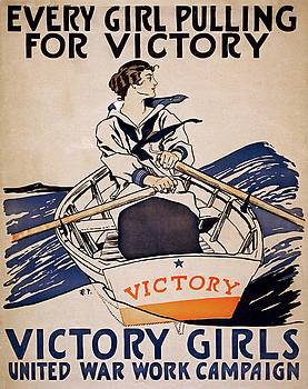 Every girl pulling for victory, propaganda poster, 1918 by Vintage Printery