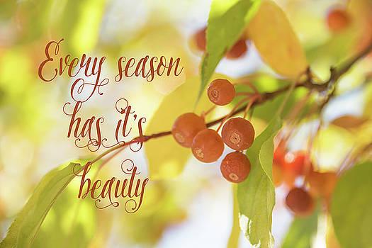 Every Season Has It's Beauty by Ramona Murdock