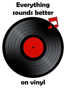 Everything sounds better on vinyl by Cheryl Hall
