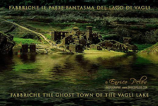 Enrico Pelos - FABBRICHE DI VAGLI PAESE FANTASMA GHOST TOWN 6