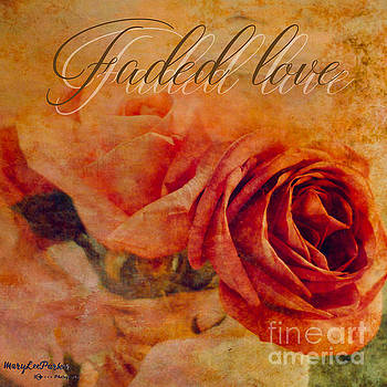 Faded Love by MaryLee Parker
