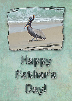 Mother Nature - Fathers Day Greeting Card - Brown Pelican