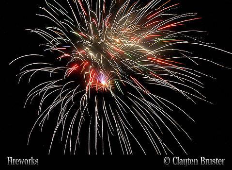 Clayton Bruster - Fireworks