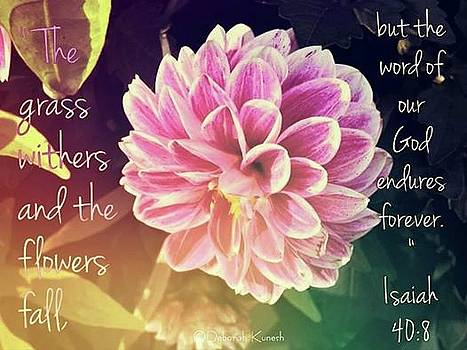 Flower with Scripture by Deborah Kunesh
