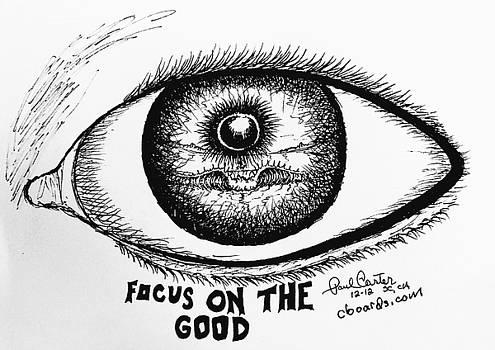 Paul Carter - Focus on the good