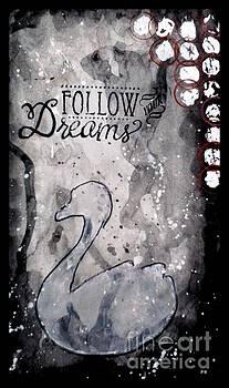 Follow your dreams by M Brandl