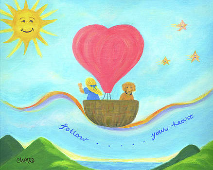 Follow Your Heart by Colleen Ward
