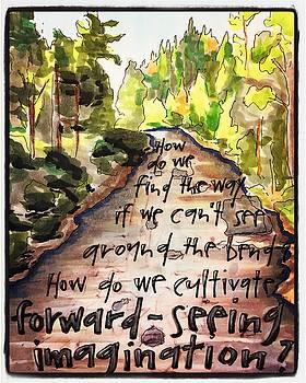 Forward-Seeing Imagination by Vonda Drees