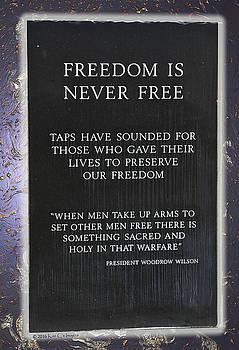 Freedom Is Never Free by Kae Cheatham