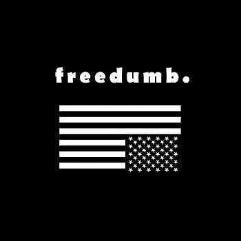 Freedumb by Chief Hachibi