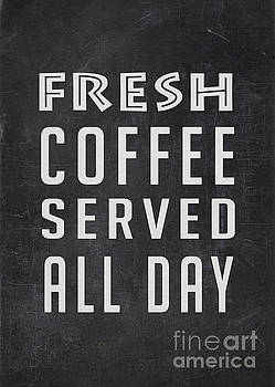 Fresh Coffee Served All Day by Edward Fielding
