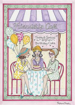 Friendship Cafe by Stephanie Hessler