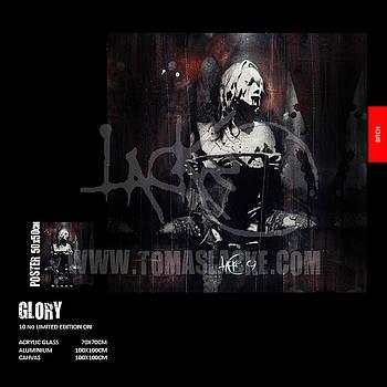 G L O R Y by Tomas Lacke