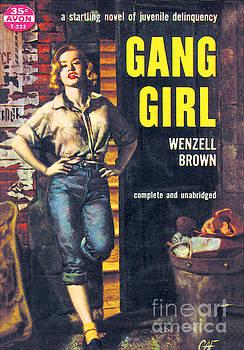 Gang Girl by Gilbert Fullington