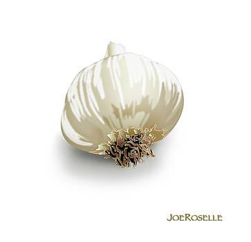 Garlic by Joe Roselle