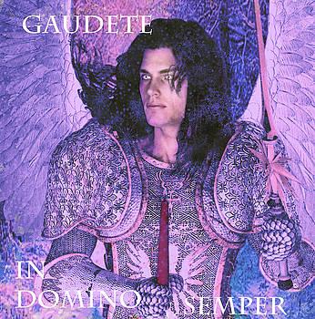 Gaudete Saint Michael by Suzanne Silvir