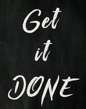 Get it done by Marilu Windvand