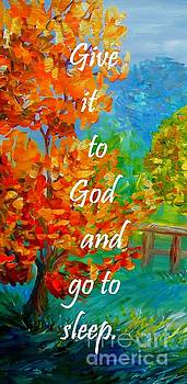 Give it to God and Go to Sleep by Eloise Schneider