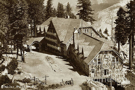 California Views Mr Pat Hathaway Archives - Glacier Point Hotel Yosemite Valley Circa 1917