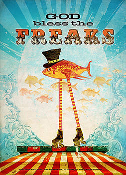 God Bless the Freaks by Silas Toball