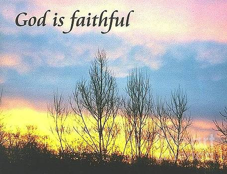 God is faithful Sunrise by Deborah Finley