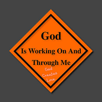 God Is Working by Philip A Swiderski Jr