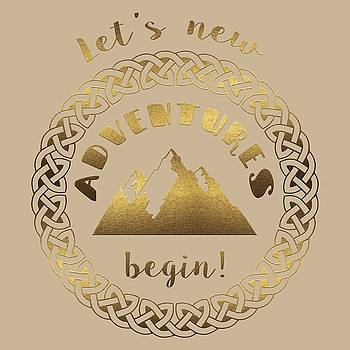 Gold Let's new Adventures begin typography by Georgeta Blanaru