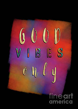 Good Vibes Only motivational quotes by Justyna JBJart