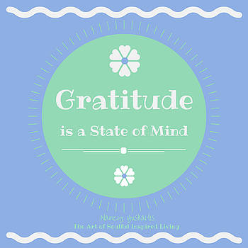 Gratitude State of Mind by Nancy Yuskaitis