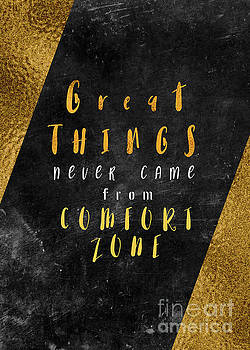 Great things never came from comfort zone motivationial quote by Justyna JBJart