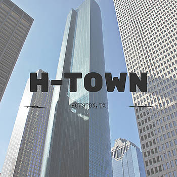 H-town by Jason Martinez