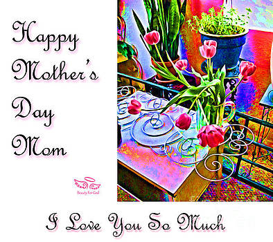 Happy Mother's Day Mom by Beauty For God