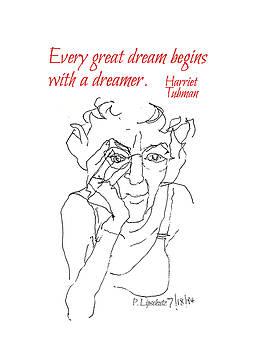 Harriet Tubman, Every Dream by Peggy Lipschutz