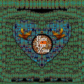 Hate Free Zone by Pepita Selles