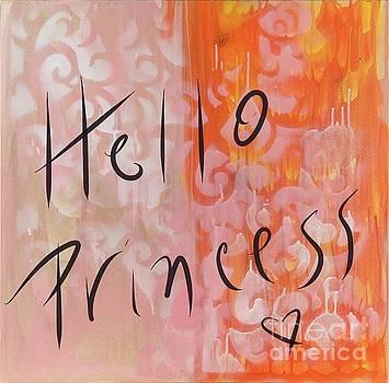 Hello Princess by Sheila McPhee