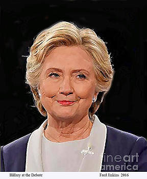 Hillary At The Debate by Fred Jinkins