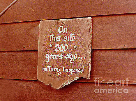 Historic Sign - It Really Happened Here by Merton Allen
