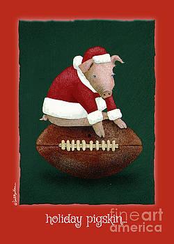 Will Bullas - holiday pigskin...