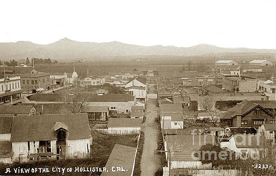 California Views Mr Pat Hathaway Archives - Hollister By George Besaw Circa 1910