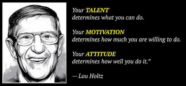 Holtz Quote by Greg Joens