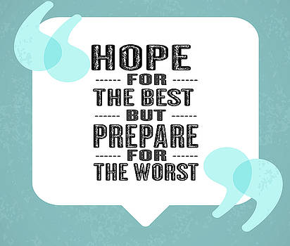 Hope For The Best Inspirational Typography Quote Digital Art By