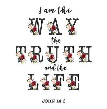 I am the way the truth and the life Typography by Georgeta Blanaru