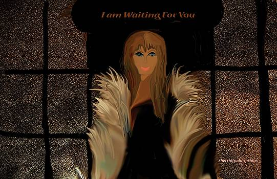 I Am Waiting For You by Sherri's - Of Palm Springs