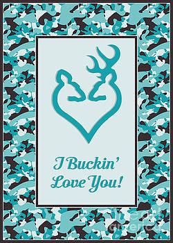 I Buckin' Love You by JH Designs
