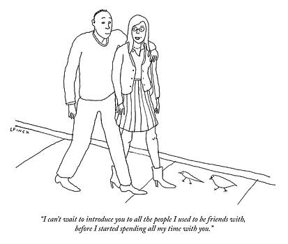 I cant wait to introduce you to all the people I used to be friends with by Liana Finck