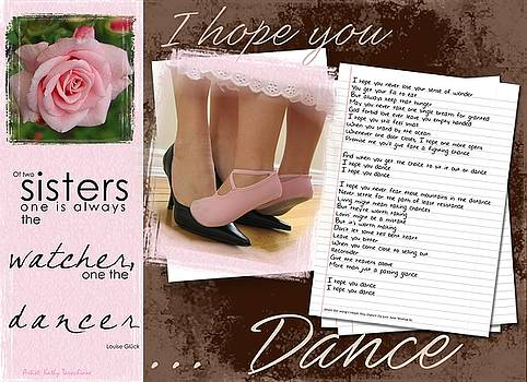 I Hope You Dance Sister by Kathy Tarochione