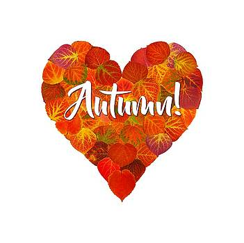 I Love Autumn Bold Red Aspen Leaf Heart 1 by Agustin Goba